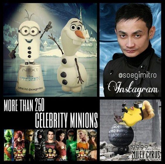 The Artist ~ IG@soegimitro Kudos for more than 250 Celebrity Minions!
