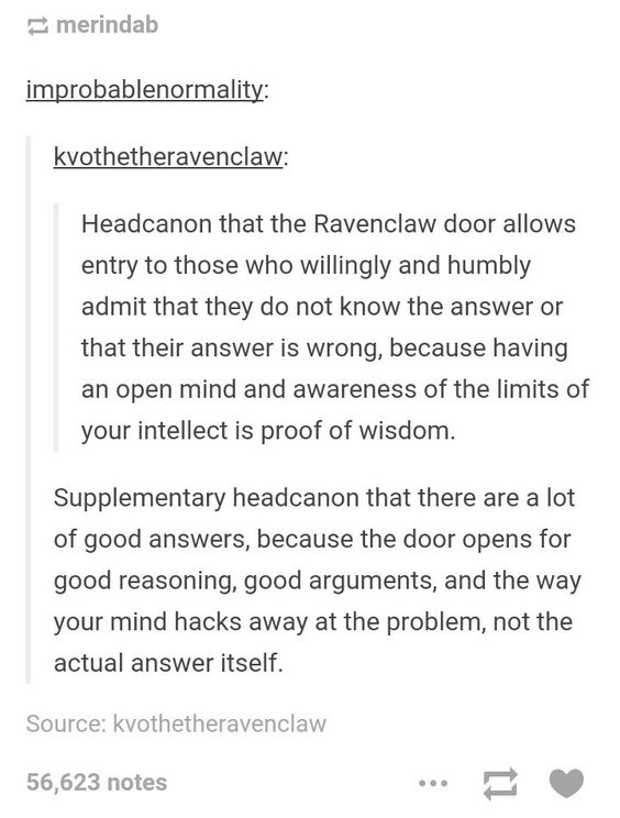 Like When Luna Answered The Question With A Circle Has No Beginning And The Door Answered Something Like Harry Potter Funny Harry Potter Universal Ravenclaw