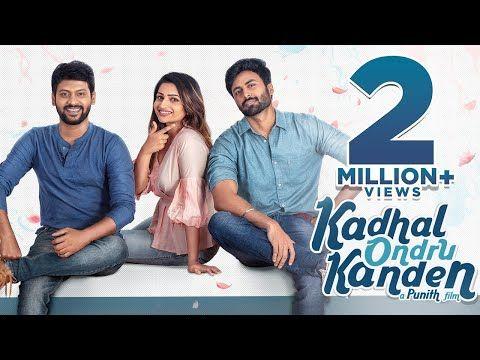 Kadhal Ondru Kanden Short Film Rio Raj Ashwin Kumar Nakshtra Nagesh Youtube In 2020 Film Rio Short Film Short Movie
