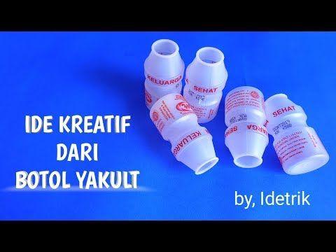 Ide Kreatif Mengejutkan Dari Botol Bekas Yakult Yang Tak Terduga