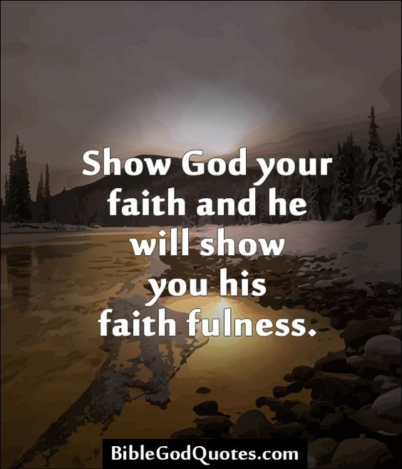 gallery for bible quotes about faith in god