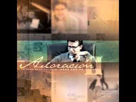 Jesus Adrian Romero - Te Escribire Mil Canciones