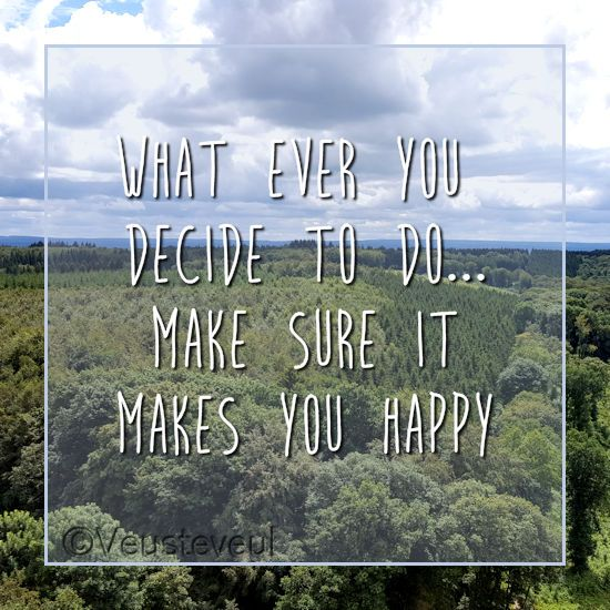 What ever you decide to do... make sure it makes you happy.