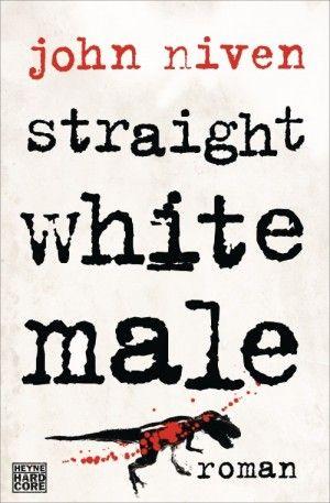John Niven - Straight White Male 5/5 Sterne