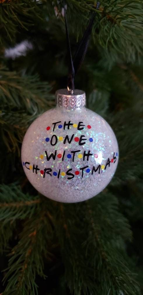 The One With Christmas Friends Tv Show Christmas Ornaments Gifts For Friends Funny Christ Funny Christmas Ornaments Christmas Ornaments How To Make Ornaments