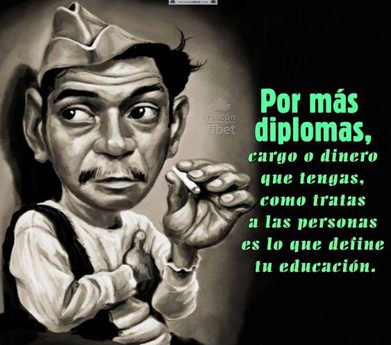 Por mas diplomas que ……………………….