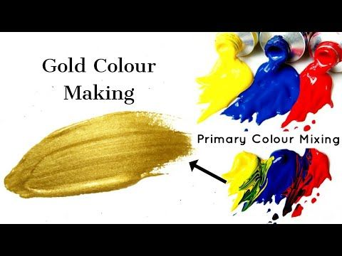 How To Make Golden Colour Primary Colours Mixing Almin Creatives Youtube Color Mixing Mixing Primary Colors Golden Color