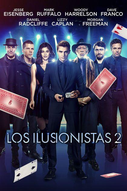 Los Ilusionistas 2 En Itunes Http Apple Co 2wurxij Movie Peliculas De Adolescentes Peliculas Cine Mundo De Peliculas