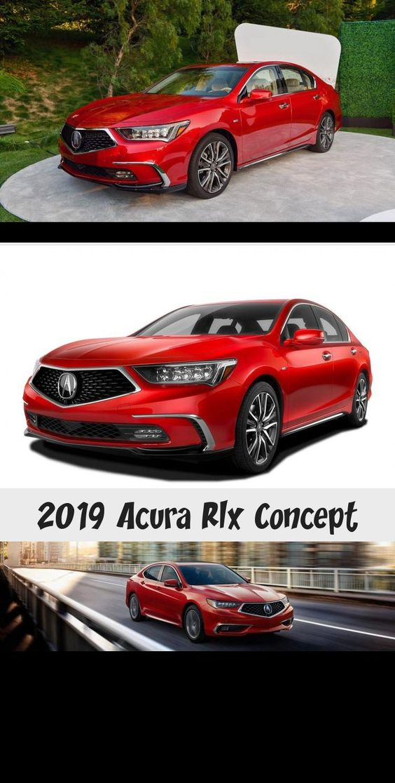 2019 Acura Rlx 2019 Acura Rlx Redesign And Review 2019 Acura Rlx Sport Hybrid For Sale Near Glendale 2019 Acura Rlx Review Ratin In 2020 Acura Acura 2017 Volvo S90