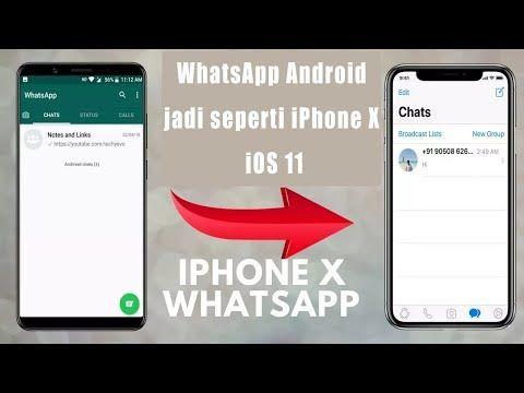 Cara Merubah Tampilan Whatsapp Android Seperti Iphone X Tanpa Root An Tanpa Pusing Iphone Android Aplikasi