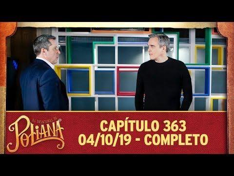 As Aventuras De Poliana Capitulo 363 04 10 19 Completo