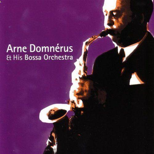 Arne Domnérus & His Bossa Orchestra - A Little Bossa Nova (2002)