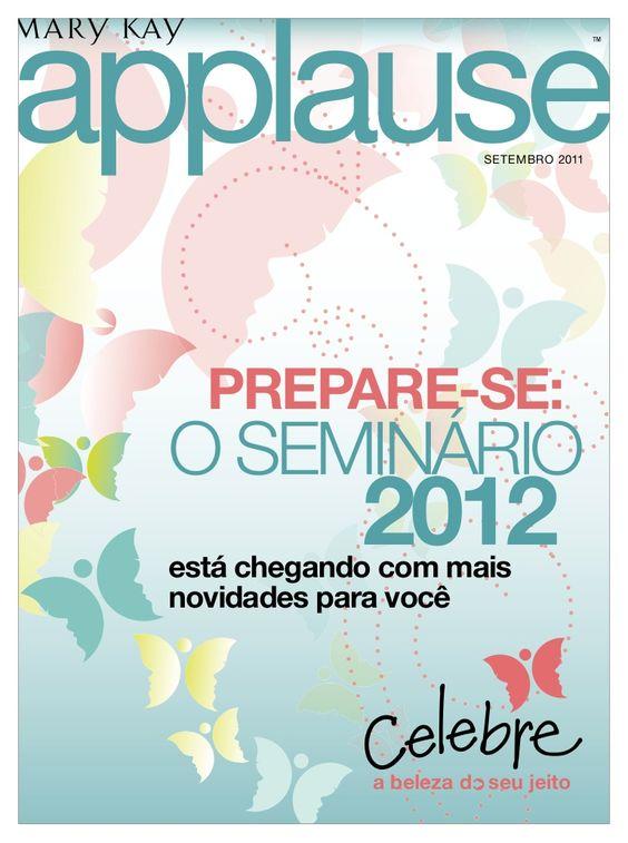 applause                                          TM                          SETEMBRO 2011    PREPARE-SE:  O SEMINÁRIO              2012  está chegando com ma…