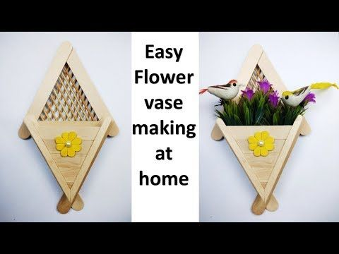 Flower Vase Making At Home Best Ice Cream Stick Craft Idea Wall Hanging Room Decor Idea You Craft Stick Crafts Flower Vase Making Flower Vase Crafts