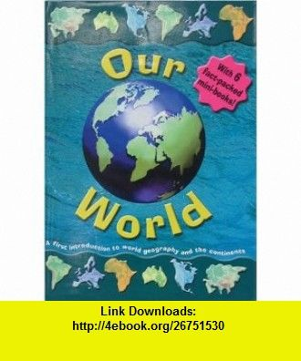 Our World (9780764177859) Clint Twist , ISBN-10: 0764177850  , ISBN-13: 978-0764177859 ,  , tutorials , pdf , ebook , torrent , downloads , rapidshare , filesonic , hotfile , megaupload , fileserve
