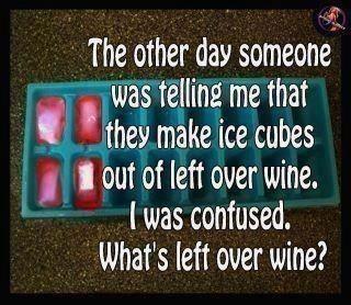 left over ...wine?