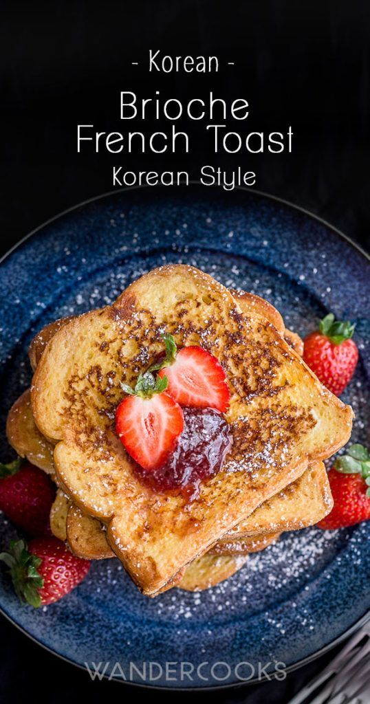 brioche french toast korean style recipe recipe brioche french toast recipes healthy french toast recipe pinterest
