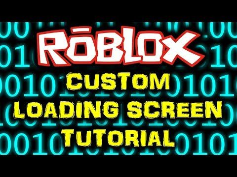 How To Make Sing In Roblox Studio Youtube Make Your Own Custom Loading Screen Roblox Studio Tutorial Youtube Roblox Custom How To Make