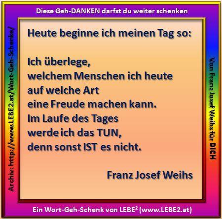 Das LEBE² Wort-Geh-Schenk vom 14.1.2015 DU darfst es weiter schenken http://www.lebe2.at/ http://www.lebe2.at/Wort-Geh-Schenke/fs_167.jpg