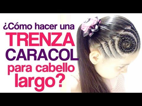 Peinados fáciles para niña   Trenza Caracol - YouTube