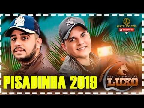 Pisadinha De Luxo Pisadinha Pra Paredao De Som 2019 Youtube