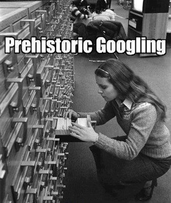 Prehistoric Googling  Back in the day before fancy computers could tell you where to find a book in a library, librarians would create small cards that went into a catalog. These cards gave information about a specific book and were organized in alphabetical order in a specially made box that had many drawers to fit the cards.: