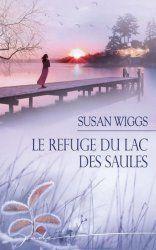 Le refuge du Lac des Saules  T5 - Lac des Saules