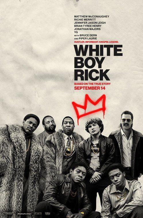 White Boy Rick Movie Poster White Boys Movies Popular Movies