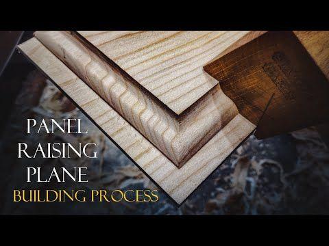 025 Panel Raising Plane Building Process Woodworking Youtube In 2020 Woodworking Paneling Woodworking Joinery