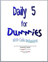 Daily 5 for Dummies - detailed lesson plans- lots of other printables on this page
