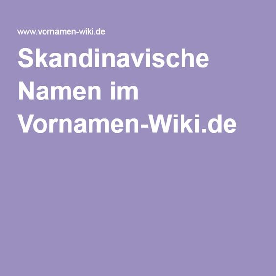 Skandinavische Namen im Vornamen-Wiki.de