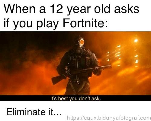 Top Fortnite Memes Gods Plan Funny Comebacks Funny People Quotes Period Humor