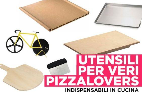 Indispensabili in cucina: Gli utensili per fare la pizza a casa ...