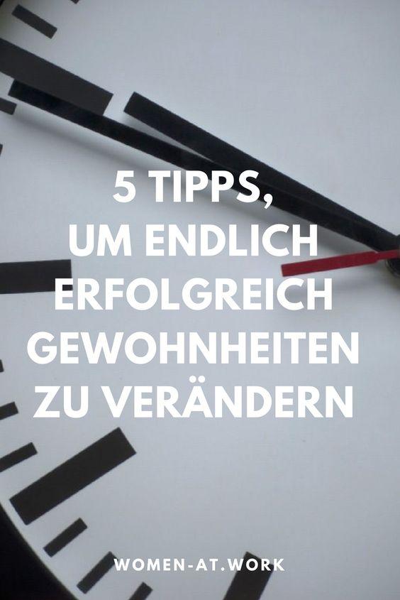 Wo ist denn nur die Zeit geblieben? 5 Tipps, um endlich erfolgreich Gewohnheiten zu verändern