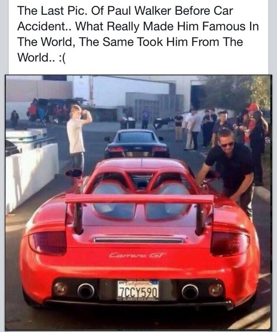 Paul Walker  This was the last picture taken the same day of his car crash