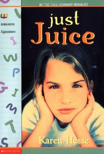 Just Juice (Scholastic Signature) by Karen Hesse