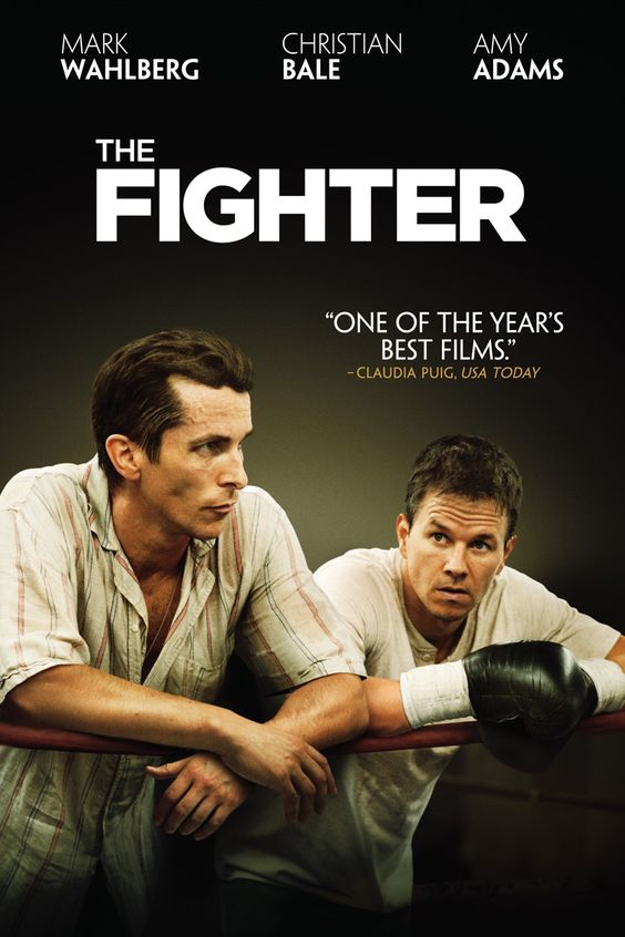 """The Fighter - """"Led by a trio of captivating performances from Mark Wahlberg, Christian Bale, and Amy Adams, The Fighter is a solidly entertaining, albeit predictable, entry in the boxing drama genre."""""""