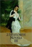 WANT TO READ ~ (some on this list of 25 Favorite Novels III (Les Miserables, Anna Karenina, Frankenstein, Dracula, etc.)