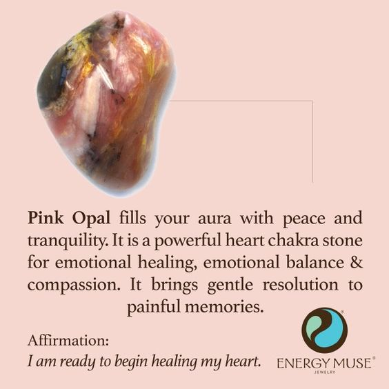 Pink Opal fills your aura with peace and tranquility. It is a powerful heart chakra stone for emotional healing, emotional balance and compassion. It helps you to heal from break ups or the loss of a loved one. #crystals