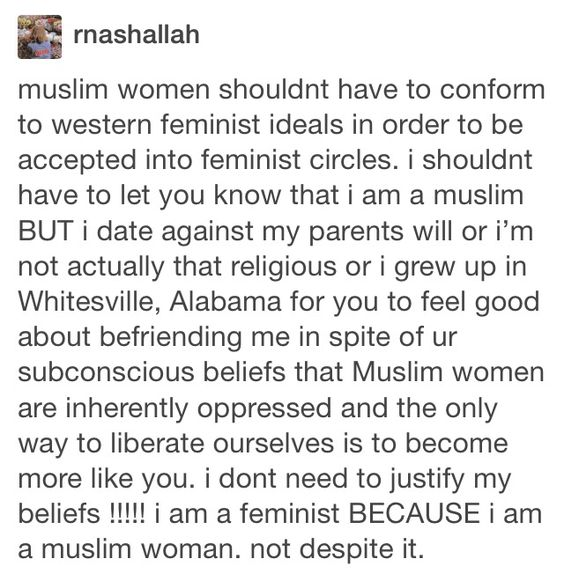 Muslims can be feminists too! Stop the bigotry...Feminism is about equality for EVERYONE!