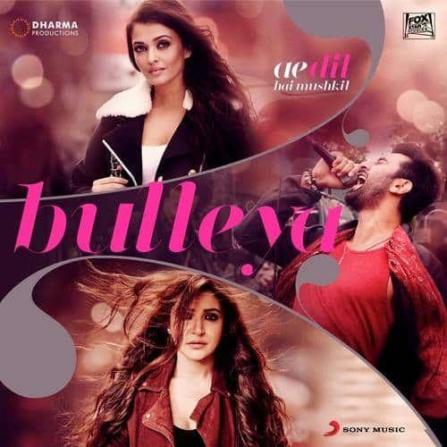 Bulleya Full Song Mp3 Free Download Songs Pk Ae Dil Hai Mushkil Mp3 Song Download Mp3 Song Album Songs