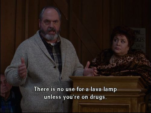 There is no use for a lava lamp unless you're on drugs.