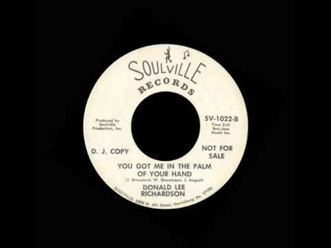 Donald Lee Richardson You Got Me In The Palm Of Your Hand Youtube Northern Soul Sweet Soul Soul Music