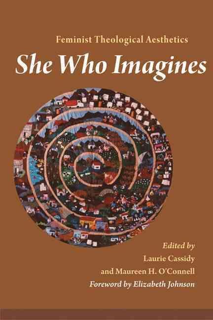 She Who Imagines: Feminist Theological Aesthetics