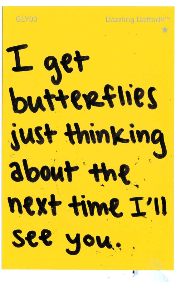"""""""I get butterflies just thinking about the next time I'll see you."""" #crush #butterflies #love"""