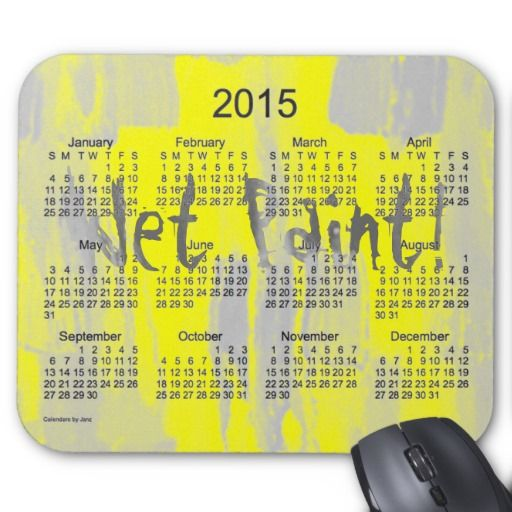 2015 Calendar by Janz Wet Yellow Paint Mouse Pad