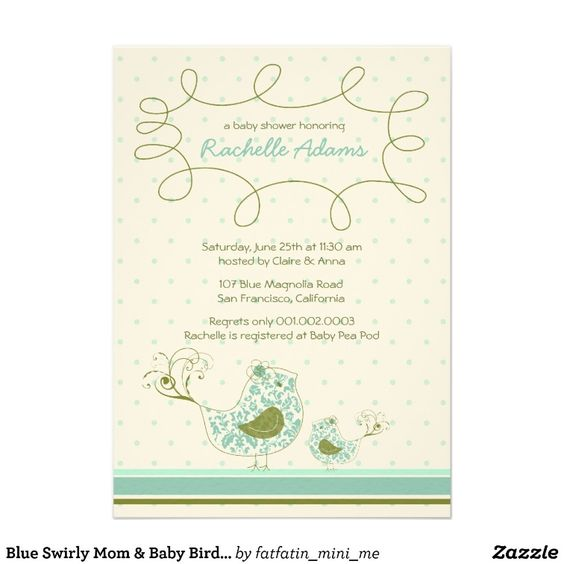 http://rlv.zcache.com/blue_swirly_mom_baby_bird_baby_shower_invitation-ra0c7d27927d848dd82788a86cc7429df_8dnrs_8byvr_700.jpg
