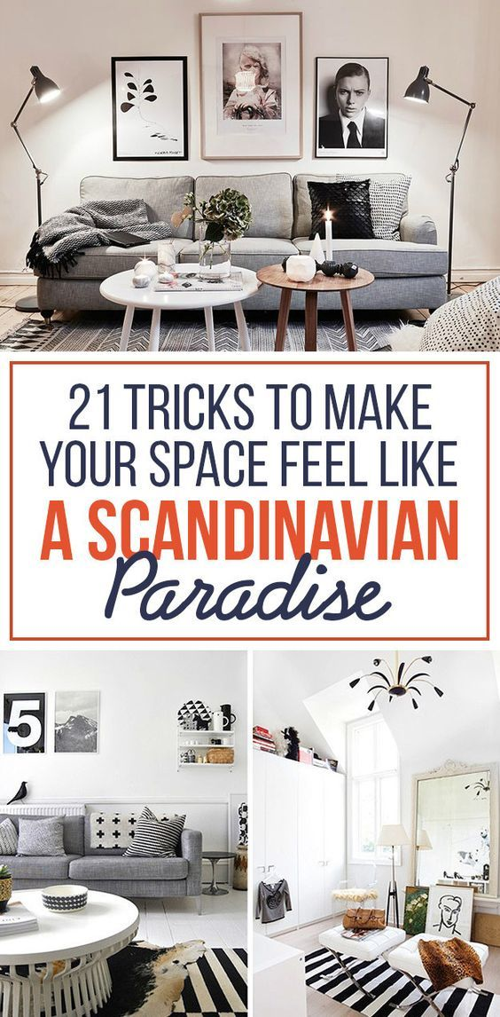 21 Tricks To Make Your Space Feel Like A Scandinavian Paradise: