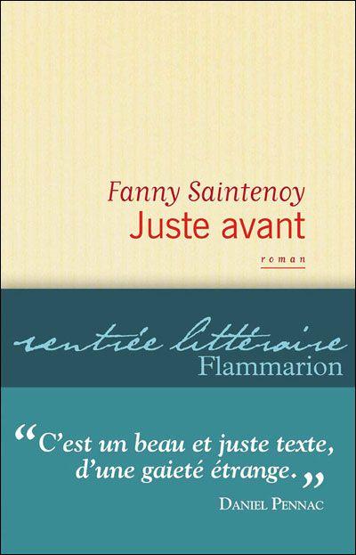 Juste avant par Fanny Saintenoy