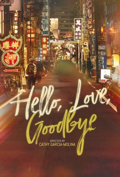 Regarder Film Hello Love Goodbye Film Complet Streaming Vf En Francais Streaming Vf Full Movies Movies 2019 Streaming Movies